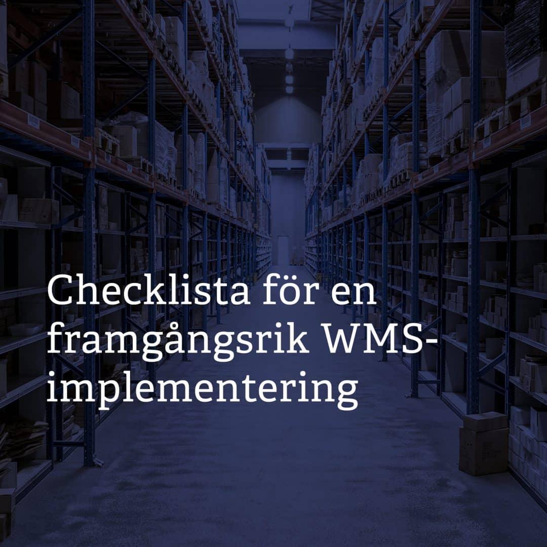 Checklista för en framgångsrik WMS-implementering_1080x1080