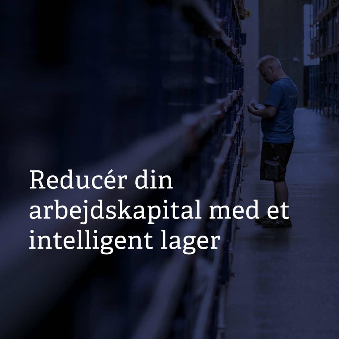 Reducér din arbejdskapital med et intelligent lager_1080x1080