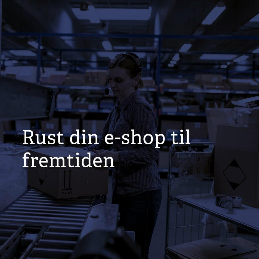 Rust din e-shop til fremtiden_1080x1080